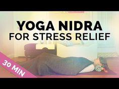 Yoga Nidra for Stress Relief || Restful Meditation for Deep Relaxation - YouTube