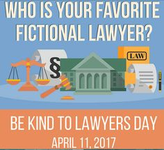 Celebrate Be Kind to Lawyers Day!