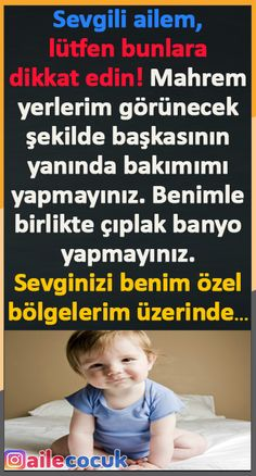 Sevgili ailem, lütfen bunlara dikkat edin! Parenting, Children, Health, Young Children, Boys, Health Care, Childcare, Child, Kids