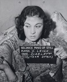 Vivien Leigh, who played Scarlett O'Hara, is seen here testing out tear stains