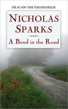 """Nicholas Sparks is a favorite author, but many of his books fail to excite me, e. silly boring dialogue, hum-drum plots, etc. """"A Bend in the Road"""" is one of his best. I Love Books, Great Books, Books To Read, My Books, Nicholas Sparks Books, Epic Fail Pictures, Lectures, Book Nooks, Love Reading"""