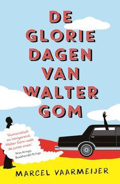 De gloriedagen van Walter Gom | Marcel Vaarmeijer: Wanneer een advies aan een minister volledig uit de hand loopt, beginnen de media een…
