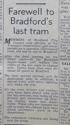 T&A Farewell to Bradford's last tram Bradford City, Historical Photos, Yorkshire, 1950s, Posters, Memories, History, Places, Historia