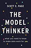 The Model Thinker: What You Need to Know to Make Data Work for You Business Money, Computer Technology, Social Science, Big Data, Work On Yourself, Knowing You, Need To Know, Politics, Medical