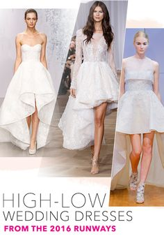 If Whitney Port's recent walk down the aisle is any indication, the high-low wedding dress is having a major moment. Here, our favorites from the recent runways.
