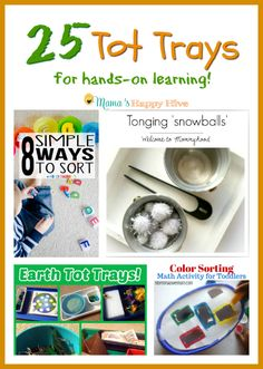 "Please enjoy 25 Tot Trays for hands-on learning. This collection includes sorting activities, winter fun, learning about the earth, and color sorting. Also, includes ""A Little Bird Told Me"" Wednesday link party. - www.mamashappyhive.com"