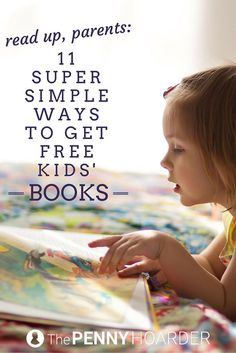 Want to inspire your little bookworms? We found 11 ways to get absolutely FREE kids' books. - The Penny Hoarder www.thepennyhoard...