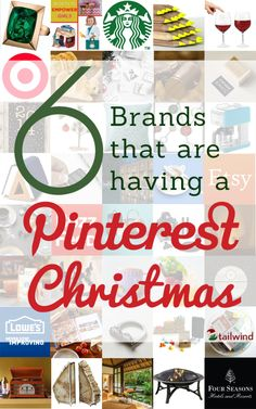 6 Brands that celebrate a Pinterest Christmas.