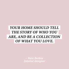 10 interior design quotes to get your out of that style rut