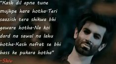 Shiv's shayari  ♥ Namik Paul, Friendship Quotes, Love Quotes, How To Apply, Good Things, Dramas, Relationships, Collection, Simple Love Quotes