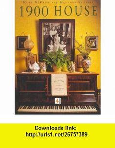 1900 House (9780752217116) Mark McCrum, Matthew Sturgis, Matthew Sturgis , ISBN-10: 0752217119  , ISBN-13: 978-0752217116 ,  , tutorials , pdf , ebook , torrent , downloads , rapidshare , filesonic , hotfile , megaupload , fileserve