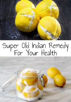 Conserving lemons with salt is an super old indian practice, original in the north-african and indian kitchen. Super Old Indian Remedy For Your Health! Holistic Remedies, Health Remedies, Natural Remedies, Cold Remedies, Lemon Juice Benefits, Lemon Uses, Probiotic Foods, Fermented Foods, Lemon Detox