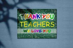 Love Teacher, Teacher Signs, Our Love, Love You, Teacher Application, Corrugated Plastic Sheets, Teacher Posters, Thank You Sign, Custom Yard Signs