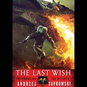 I'm 13% through The Last Wish (Unabridged) by Andrzej Sapkowski, narrated by Peter Kenny on my Audible app.  Try Audible and get it free.