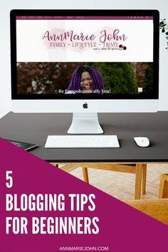 5 Blogging Tips for Beginners