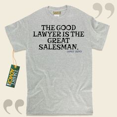 The good lawyer is the great salesman.-Janet Reno This unique  words of wisdom tshirt  won't ever go out of style. We provide you with memorable  saying t-shirts ,  words of knowledge tshirts ,  idea t shirts , as well as  literature tshirts  in appreciation of fantastic writers,... - http://www.tshirtadvice.com/janet-reno-t-shirts-the-good-lawyer-wisdom-tshirts/