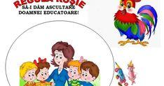 Cântă cocoșelul, dis de dimineață,   de la el copile, ia și tu povață!   Regulile grupei   (autor, Oltea Paraschiv)                       ...