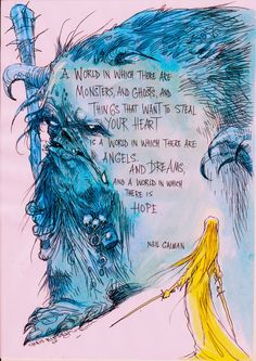 I love both these guys works! -- Illustration by Chris Riddell and quote from Neil Gaiman. Now Quotes, Words Quotes, Great Quotes, Life Quotes, Inspirational Quotes, Sayings, Motivational, The Words, Cool Words
