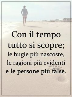 Agree more! True Quotes, Words Quotes, Sayings, Motivational Phrases, Inspirational Quotes, Italian Love Quotes, Midnight Thoughts, Neurone, Knowledge Quotes