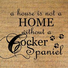 HOME wo COCKER SPANIEL Dog Text Word Calligraphy Digital Image Download Sheet Transfer To illows Totes Tea Towels Burlap No. 4636