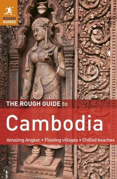 Places to visit in Cambodia | Cambodia Travel | Rough Guides