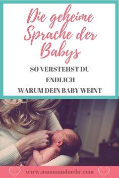 Dein Baby weint und weint und du weißt einfach nicht was es hat? Dann kann dir dieser Artikel vielleicht helfen! Klick auf den Pin über die 5 Wörter zu erfahren, die jedes Baby macht um sich zu verständigen. #Baby weint #Babysprache #Babys verstehen
