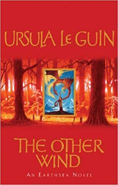 The Other Wind Houghton Mifflin Harcourt, Reading Levels, Ursula, The Man, Sparrowhawk, Literature, Novels, Neon Signs, Literatura