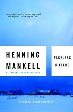 Faceless Killers (Kurt Wallander #1) by Henning Mankell,   In Now @ Canterbury Tales Bookshop / Book exchange / Guesthouse / Cafe, Pattaya.