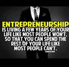 Entrepreneurship can look very glamorous from the outside in. Is entrepreneurship truly working a few years of your life so you can enjoy the rest in a way Business Motivational Quotes, Business Quotes, Success Quotes, Inspirational Quotes, Positive Quotes, Motivational Pictures, Mindset Quotes, Motivational Wallpaper, Career Quotes