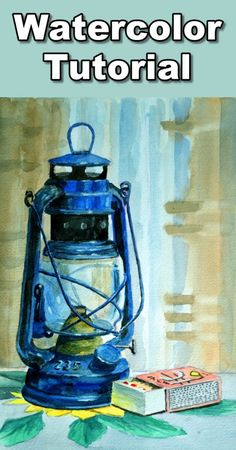 How to Paint a Hurricane Lamp Still Life in Watercolor — Online Art Lessons Watercolor Painting Techniques, Watercolour Tutorials, Watercolour Painting, Watercolors, Painting Tutorials, Painting Lamps, Time Painting, Painted Curtains, Step By Step Watercolor