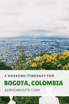 Planning a trip to Colombia's capital? My travel guide shows you how to visit the best sites, like Montserrate, in a weekend adventure. Don't miss Colombia's incredible food scene, too!