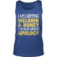 Black Without Apology T Shirt #gift #ideas #Popular #Everything #Videos #Shop #Animals #pets #Architecture #Art #Cars #motorcycles #Celebrities #DIY #crafts #Design #Education #Entertainment #Food #drink #Gardening #Geek #Hair #beauty #Health #fitness #History #Holidays #events #Home decor #Humor #Illustrations #posters #Kids #parenting #Men #Outdoors #Photography #Products #Quotes #Science #nature #Sports #Tattoos #Technology #Travel #Weddings #Women