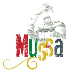 Mussa. My friend. The brother! The artist!