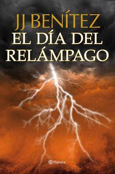 """Descargar el libro """"El día del relámpago"""" de J. J. Benítez gratis (PDF - ePUB)"""