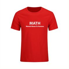 Math Mental Abuse To Humans Letters Printed T Shirts Men Funny Fashion Short Sleeve Tops Tees Hip Hop Male Clothing #Affiliate