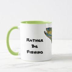 #fishing - #Rather Be Fishing Coffee Mug. Gift for Dad Mug