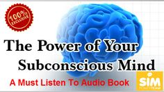 Let me tell you that this is the best book I have ever read and quite literally saved me life.  This is one of the must read books in everybody s life This book is life changing and should be read over and over again. Here is the long complete audio version of the power of your subconscious mind, enjoy!