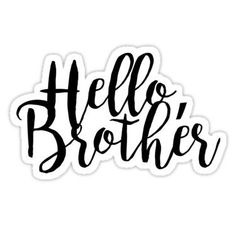 Hello Brother - The Vampire Diaries Sticker