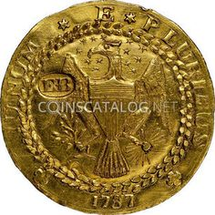 The Brasher Doubloon  Before New York adopted the new constitution in 1789 it, like other states, had the right to issue its own state coinage. Goldsmith Ephraim Brasher got one of those contracts, to mint copper coins, but it appears he largely ignored that material and went on to produce several very artistic gold specimens for reasons unknown. Just seven of these unique coins are known to exist.