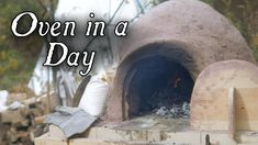 A few weeks ago, we attended the Gathering at Five Medals in Goshen IN. We went with an experiment in mind - could you make a mud oven from scratch at an eve. Oven Diy, Diy Pizza Oven, Pizza Oven Outdoor, Outdoor Cooking, Pizza Ovens, Outdoor Kitchens, Outdoor Rooms, Outdoor Living, Pain Pizza