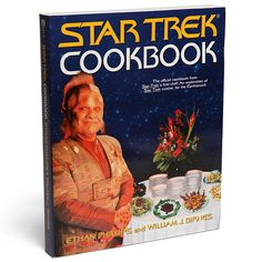 The Star Trek Cookbook - gonna need this when you're a married lady.