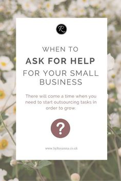 When to ask for help for your small business // outsourcing tips