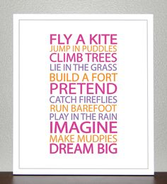 Prints for kids. Inspiration quote prints for children - BE A KID ( Pink, Purple, Orange) - 8x10 Poster. $20.00, via Etsy.