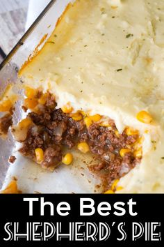 The Best Shepherd's Pie is an easy ground beef dinner recipe. A base of ground beef tossed in brown gravy is topped with corn and creamy mashed potatoes. - Best All Recipes Instant Mashed Potatoes, Creamy Mashed Potatoes, Beef Recipes For Dinner, Ground Beef Recipes, Hamburger Recipes, Shepards Pie Easy, Shepherds Pie Recipe With Corn, Pie Recipes, Cooking Recipes