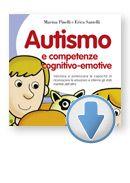 Autismo e competenze cognitivo-emotive  Valutare e potenziare le capacità di riconoscere le emozioni e inferire gli stati mentali dell'altro