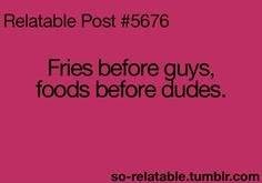 Food is always first!