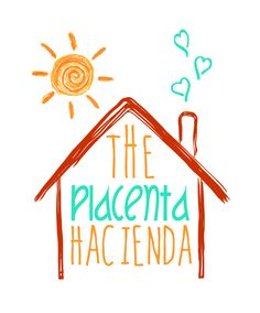 Placenta encapsulation specialist logo from: http://theplacentahacienda.com  #placenta #encapsulation #doula #midwife #business Get more biz tips at: http://bloombirthpros.com http://growyourbirthbusiness.com