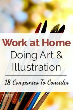 Are you an artist looking for a little work to do from home? Here's a list of 18 companies that have an occasional need for freelance artists.