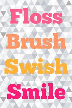 Free printable to remind you (and the kids) to floss, brush, rinse & smile for good oral health!