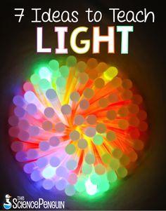 7 Ideas to Teach Light